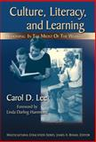 Culture, Literacy, and Learning : Taking Bloom in the Midst of the Whirlwind, Lee, Carol D., 0807747483