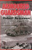 Armoured Guardsman, Robert Boscowan, 0850527481