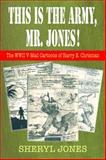This Is the Army, Mr. Jones!, Sheryl Jones, 1555717489