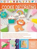 The Complete Photo Guide to Cookie Decorating, Autumn Carpenter, 158923748X