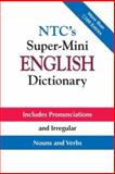 NTC's Super-Mini English Dictionary, Spears, Richard A., 007138748X