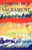 Coming Out as Sacrament, Glaser, Chris, 0664257488