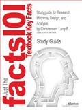 Studyguide for Research Methods, Design, and Analysis by Larry B. Christensen, Isbn 9780205701650, Cram101 Textbook Reviews and Christensen, Larry B., 147841748X