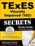 TExES (182) Visually Impaired Exam Secrets Study Guide : TExES Test Review for the Texas Examinations of Educator Standards, TExES Exam Secrets Test Prep Team, 1614037485