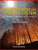 Fire Phenomena and the Earth System, , 0470657480