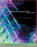 Understanding Crime, Winfree, L. Thomas and Abadinsky, Howard, 0534557481
