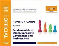 CIMA Revision Cards Fundamentals of Ethics, Corporate Governance and Business Law, Sagar, David and Mead, Larry, 0750687487