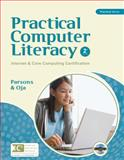 Practical Computer Literacy : Internet and Core Computing Certification, Parsons, June and Oja, Dan, 1439037485
