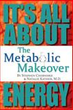 The Metabolic Makeover, Stephen Cherniske and Natalie Kather, 1493707485