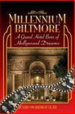 Millennium Biltmore, Ward Morehouse Iii, 1593937482