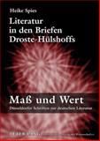 Literatur in den Briefen Droste-Hülshoffs, Spies, Heike, 3631587481