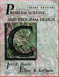 Problem Solving and Program Design in C, Hanly, Jeri R. and Koffman, Elliot B., 0201357488