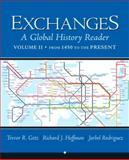 Exchanges Vol. 2 : A Global History Reader, Getz, Trevor, 0321387481