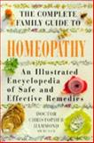 The Complete Family Guide to Homeopathy, Christopher Hammond, 185230748X