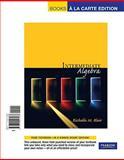 Intermediate Algebra, Books a la Carte Edition, Blair and Blair, Richelle M., 0321517482