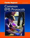 Florida Regional Common EMS Protocols, Jones and Bartlett Learning Staff, 076377748X