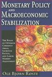 Monetary Policy and Macroeconomic Stabilization : The Roles of Optimum Currency Area, Sacrifice Ratios, and Labor Market Adjustment, Røste, Ole Bjørn, 1412807484