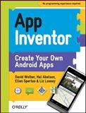 App Inventor, Wolber, David and Abelson, Hal, 1449397484