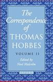 The Correspondence of Thomas Hobbes, 1660-1679, Hobbes, Thomas, 0198237480