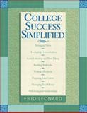 College Success Simplified, Leonard, Enid, 032112748X