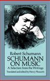 Schumann on Music, Robert Schumann, 0486257487