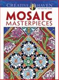 Mosaic Masterpieces, Marty Noble and Creative Haven Staff, 0486497488