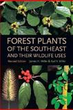 Forest Plants of the Southeast and Their Wildlife Uses, James H. Miller, 0820327484
