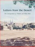 Letters from the Desert : The Correspondence of Flinders and Hilda Petrie, Margaret S. Drower, 0856687480