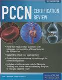 PCCN Certification Review, Ann J. Brorsen and Keri R. Rogelet, 1284027481