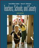 Teachers, Schools, and Society, Sadker, David M. and Sadker, Myra P., 0077377486