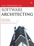 The Process of Software Architecting, Eeles, Peter and Cripps, Peter, 0321357485