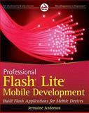Professional Flash Lite Mobile Development, J. G. Anderson, 0470547480