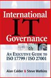 International IT Governance, Alan Calder and Steve Watkins, 0749447486