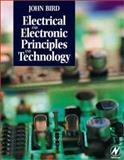 Electrical and Electronic Principles and Technology, Bird, John, 0750647485