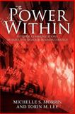 The Power Within, Michelle S. Morris and Torin M. Lee, 146917748X