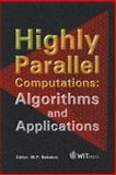 Highly Parallel Computations : Algorithms and Applications, , 1853127485