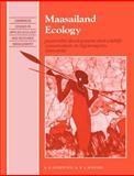 Maasailand Ecology : Pastoralist Development and Wildlife Conservation in Ngorongoro, Tanzania, Homewood, K. M. and Rodgers, W. A., 0521607493