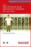 Open Enterprise Server Administrator's Handbook, Harris, Jeffrey and Latimer, Mike, 067232749X