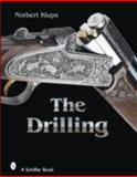 The Drilling, Norbert Klups, 0764327496