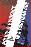 Policy and Evidence in a Partisan Age : The Great Disconnect, Wyckoff, Paul Gary, 0877667497