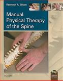 Manual Physical Therapy of the Spine, Olson, Kenneth A., 1416047492