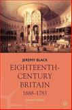 Eighteenth-Century Britain, 1688-1783, Black, Jeremy, 0230537499