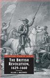 The British Revolution, 1629-60, MacInnes, Allan I., 0333597494