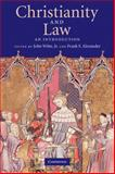 Christianity and Law : An Introduction, , 0521697492