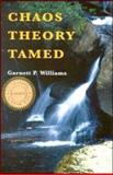 Chaos Theory Tamed, Williams, Garnett P., 0748407499