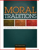 Moral Traditions : An Introduction to World Religious Ethics, Rapela Heidt, Mari, 0884897494
