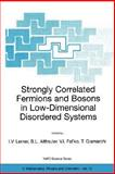 Strongly Correlated Fermions and Bosons in Low-Dimensional Disordered Systems, , 1402007493