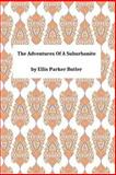 The Adventures of a Suburbanite, Ellis Parker Ellis Parker Butler, 1494947498