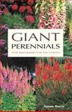 Giant Perennials, Susan Berry, 1552977498