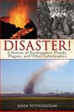 Disaster!, John Withington, 160239749X